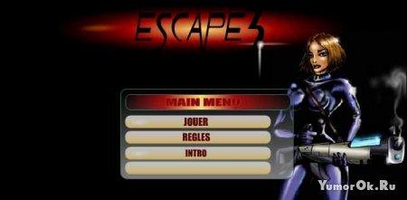 Escape 3